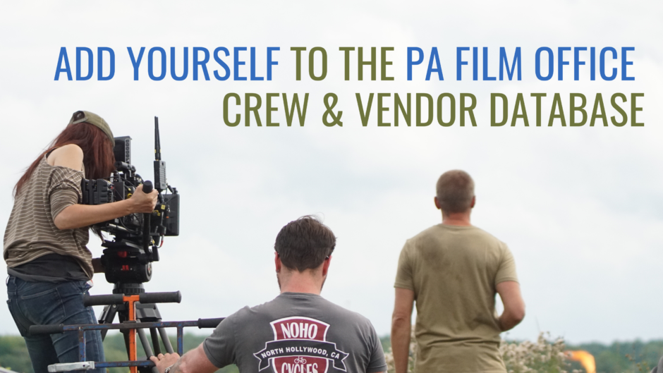 ADD YOURSELF TO THE PA FILM OFFICE CREW VENDOR DATABASE 1